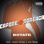 Capone-N-Noreaga Rotate (Single)(Feat. Busta Rhymes & Ron Browz)(Parental Advisory)
