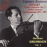 Arthur Grumiaux Mozart: Concerto For Violin And Orchestra, Sonata For Violin And Piano, Et Al.