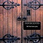 Novecento Let Me Love You