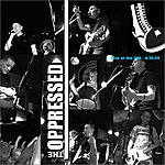 The Oppressed Live In Toronto