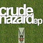 Crude Hazard (3-Track Maxi-Single)