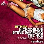 Rithma Sex Sells Remix EP