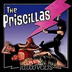 The Priscillas 10,000 Volts