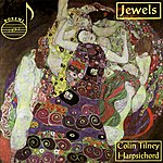 Colin Tilney Colin Tilney - Jewels