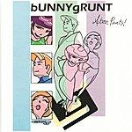 Bunnygrunt Action Pants!