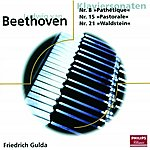 """Friedrich Gulda Beethoven: Piano Sonata No.8 In C Minor, Op.13 - """"Pathetique""""/Piano Sonata No.15 In D, Op.28 -""""Pastorale""""/Piano Sonata No.21 in C, Op.53 - """"Waldstein"""""""