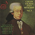 Colin Tilney Colin Tilney Plays Mozart Vol. 3
