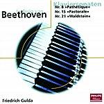 """Friedrich Gulda Beethoven: Piano Sonata No.8 In C Minor, Op.13 - """"Pathetique""""/Piano Sonata No.15 In D, Op.28  - """"Pastorale""""/Piano Sonata No.21 in C, Op.53 - """"Waldstein"""""""