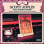 Scott Joplin The Entertainer: Classic Ragtime From Rare Piano Rolls