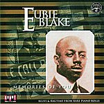 Eubie Blake Memories Of You: Blues & Ragtime From Rare Piano Rolls