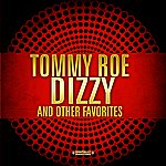 Tommy Roe Dizzy & Other Favorites (Digitally Remastered)
