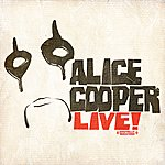 Alice Cooper Live! (Digitally Remastered)