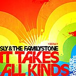 Sly & The Family Stone It Takes All Kinds & Other Favorites (Digitally Remastered)