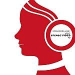 Monodeluxe Stereo Vibes Vol. 1