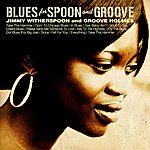 Groove Holmes Blues For Spoon And Groove