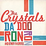 The Crystals Da Doo Ron Ron & Other Favorites (Digitally Remastered)