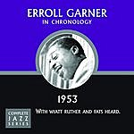 Erroll Garner Complete Jazz Series 1953