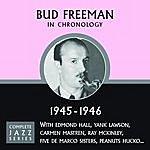 Bud Freeman Complete Jazz Series 1945 - 1946