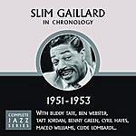 Slim Gaillard Complete Jazz Series 1951 - 1953
