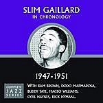 Slim Gaillard Complete Jazz Series 1947 - 1951