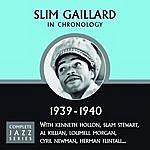 Slim Gaillard Complete Jazz Series 1939 - 1940