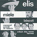 Elis Regina Show Elis/Miele