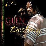 Glen Washington Destiny