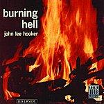 John Lee Hooker Burning Hell (Remastered)