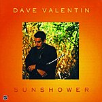Dave Valentin Sunshower