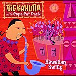 Big Kahuna & The Copa Cat Pack Hawaiian Swing