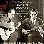 Andrés Segovia Andres Segovia And His Contemporaries Vol. 9