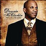 Donnie McClurkin Wait On The Lord (Feat. Karen Clark Sheard)