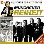Münchener Freiheit Das Beste Aus 40 Jahren Hitparade