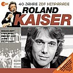 Roland Kaiser Das Beste Aus 40 Jahren Hitparade