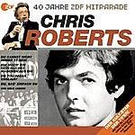 Chris Roberts Das Beste Aus 40 Jahren Hitparade