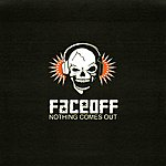 Face Off Nothing Comes Out
