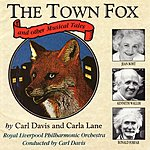 Carl Davis The Town Fox And Other Musical Tales