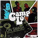 Camp Lo On Smash (Single)