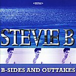 Stevie B. B-Sides And Outtakes