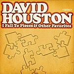 David Houston I Fall To Pieces & Other Favorites (Digitally Remastered)