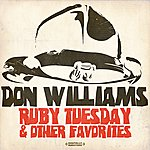 Don Williams Ruby Tuesday & Other Favorites (Digitally Remastered)