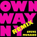 Steve Murano Own Way 09 Remixes (6-Track Remix Maxi-Single)