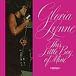 Gloria Lynne This Little Boy Of Mine (Digitally Remastered)