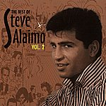 Steve Alaimo The Best Of, Vol. 2