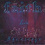 Faith Live Backstage