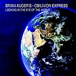 Brian Auger's Oblivion Express Looking In The Eye Of The World