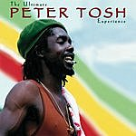 Peter Tosh The Ultimate Peter Tosh Experience