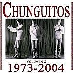 Los Chunguitos Los Chunguitos 1973-2004, Vol. 2