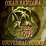 Omar Santana Universal Sound (Feat. Dre Hectic)