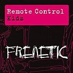 The Remote Control Kidz (2-Track Maxi-Single)